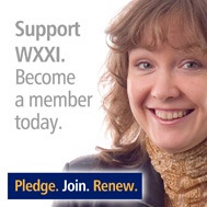 Support WXXI!  Become a member or renew today.