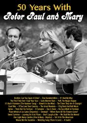 50 Years With Peter, Paul & Mary DVD cover