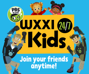 WXXI Kids 24/7 Join Your Friends Anytime (Wild Kratts & Daniel Tiger and Miss Elaina characters pictured